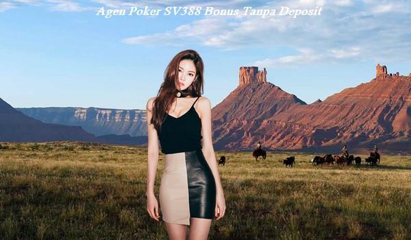 Agen Poker SV388 Bonus Tanpa Deposit